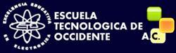 Escuela Tecnológica de Occidente S.a. de C.v